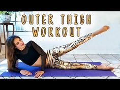 Long, Lean Legs! Outer Thigh Workout for Beginners, at Home Fitness Routine - YouTube