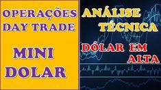 Operações Day Trade Mini Dolar AnáliseTécnica Alta Do Dolar! Day Trader, Neon Signs, Mini