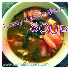 Black bean, turkey, and spinach soup. South Beach Phase I! Also gluten ...