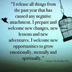 I release all things from the past year that has caused any negative attachments.