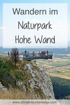 Parque Natural, Short Trip, Day Trip, Wands, Austria, Dubai, Travel Destinations, Trail, Hiking