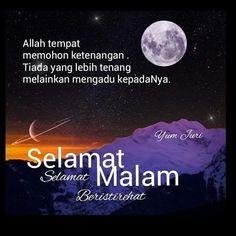 السلام عليكم Selamat malam semua mari niat dihati untuk bangun tahajud