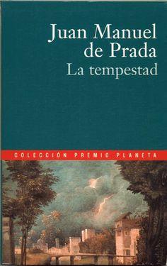 La tempestad de Juan Manuel de Prada