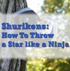 (How to) Throw a Shuriken or Ninja Throwing Star