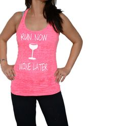 Workout Tank Top. Gym Shirt .Burnout Tank Top. Running Shirt. Exercise Shirt. Crossfit. Soft Tank Top. Run Now Wine Later