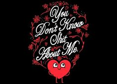 """""""You Don't Know Me"""" - Threadless.com - Best t-shirts in the world"""