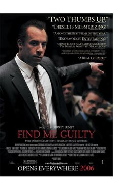 Directed by Sidney Lumet.  With Vin Diesel, Peter Dinklage, Ron Silver, Alex Rocco. Based on the true story of Jack DiNorscio, a mobster who defended himself in court for what would be the longest mafia trial in U.S. history.