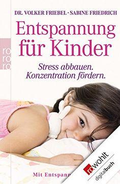 Entspannung für Kinder: Stress abbauen - Konzentration fö... https://www.amazon.de/dp/B005F50L0Y/ref=cm_sw_r_pi_dp_W3gKxbK9NGTV1