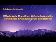 The Lord God Almighty Has Appeared Christian Music Videos, Worship Songs, Gospel Music, Praise God, Knowing God, Word Of God, Bible Verses, Lord, Zulu