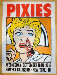 The Pixies - silkscreen concert poster (click image for more detail) Artist: Frank Kozik Venue: Bowery Ballroom Location: NYC, NY Concert Date: Edition: numbered Size: x Conditi Tour Posters, Band Posters, Music Posters, Retro Posters, Norman Rockwell, Pixies Band, Punk Poster, Poster Boys, Gig Poster