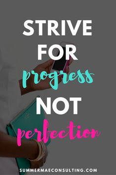 Strive for progress, not perfection | Inspirational Quotes for girl bosses