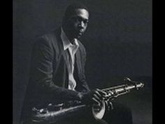 John Coltrane - Then I'll Be Tired Of You