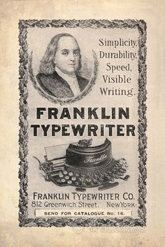 Franklin typewriter ad from 1800s. They've come a long way.