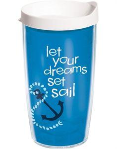 16 oz Tervis Tumbler Let Your Dreams Sail | Tervis.com $15