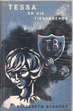 elizabethstander- tessa en die tienerbende 1973pg African History, Afrikaans, Writers, Growing Up, The Past, Memories, Times, Reading, Books