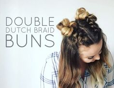 Love love love this hairstyle! I couldn't believe how easy it was! These dutch braid buns are all over Pinterest so cute!