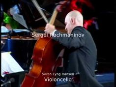 Soren Lyng Hansen, cello - Vocalise opus 34, no.14 by Sergei Rachmaninoff