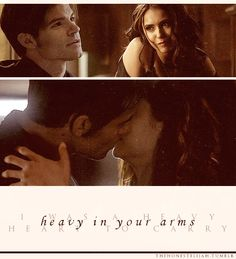 Heavy in your arms