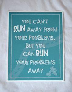 Motivational - Quote Art Print - Can't Run Away - Running -Inspiration