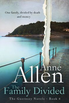 Warm and inviting... The Family Divided is a New Release in Romantic Suspense by Bestselling Author Anne Allen. One family, divided by death – and money. An old Guernsey family hides a secret that, once revealed, will tear it apart – for the second time in sixty-five years. http://greatbooksgreatdealsnr.blogspot.com/2015/08/warm-and-inviting-romantic-suspense.html #NewRelease #AmReading #GreatBookDeal