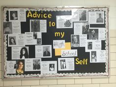 High school counselor bulletin board, advice to my high school self.students use social skills to ask staff for their advice to themselves and an old high school picture (or a recent one) students love this! Guidance Bulletin Boards, Counselor Bulletin Boards, School Bulletin Boards, School Counseling Office, High School Classroom, My High School, Classroom Ideas, Career Counseling, High School Principal