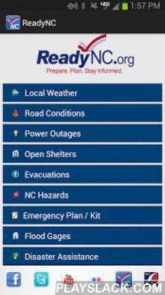 ReadyNC  Android App - playslack.com ,  ReadyNC provides the most critical information needed to prepare for and recover from typical disasters that impact North Carolina. For people living in or visiting North Carolina, this is an all-in-one tool for emergency preparedness.Features include: • Current weather conditions• Real-time traffic conditions where you are, by route or region• Power outages near you and where you can report outages• Open shelters near you (including which accept…