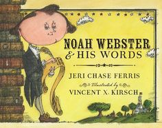 Noah Webster and His Words | IndieBound