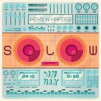 SOLOW EP (Dim Mak Records) by Keys N Krates on SoundCloud