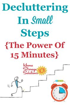 The secret to getting to a clutter free home is the process of decluttering in small steps, 15 minutes at a time. Let me tell you why, and how you can start today {on Home Storage Solutions 101} #decluttering #clutter Home Organization Hacks, Planner Organization, Organizing Tips, Organising, Parkinson's Law, Cleaning Challenge, Helpful Hints, Handy Tips, Clutter Control