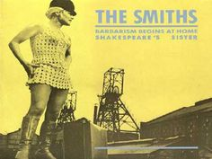 The Smiths-Barbarism Begins At Home