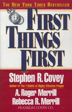 I read this while in Pakistan as a Fulbright Scholar--though it's always a struggle to stay on track, this book has been a faithful friend and much more useful for young people than Covey's 7 Habits. First+Things+First