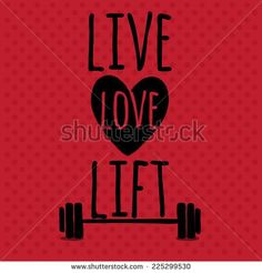 Greeting card. Sport motivation. Live. Love. Lift.