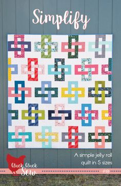 Simplify Quilt Pattern, A simple jelly roll pattern in 5 sizes.