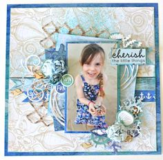Cherish The Little Things scrapbook layout By Alicia McNamara