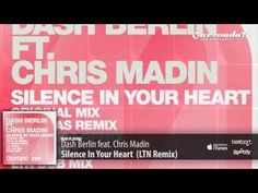 """Dash Berlin feat. Chris Madin - Silence In Your Heart (LTN Remix)  The Dutch DJ's new single from the album features his latest discovery who goes by the name of Chris Madin, a UK singer with a voice to die for, who delivers a stunning vocal performance on Dash Berlin's brand new single """"Silence In Your Heart""""."""