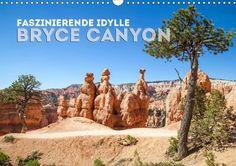 "KALENDER 2015: ""Faszinierende Idylle BRYCE CANYON"" - CALVENDO. Mehr unter: http://www.melanieviola-fotodesign.de/"