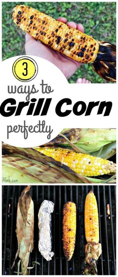 3 Ways to Grill Corn
