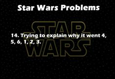 Omg yes. This just happened this last weekend. My answer is usually: because George Lucas is a genius