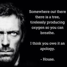 House Md Quotes house md tv show quotes sayings house md tv show picture House Md Quotes. Here is House Md Quotes for you. House Md Quotes quotes of house md quotesaga. The Words, Sarcastic Quotes, Funny Quotes, Funny Sarcastic, Funny Doctor Quotes, Sassy Quotes, Quotes Quotes, Dr House Quotes, Georg Christoph Lichtenberg