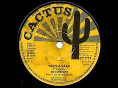 THE IN CROWD Back a yard + version (1978 Cactus) - YouTube Reggae Music, Music Songs, Live Music, My Music, Jamaica Reggae, Reggae Artists, Me Me Me Song, Sweet Memories, Vinyl Records