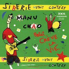 Manu Chao / Siberie M'Etait Conteee (2013)