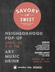 Neighborhood Pop Up April 22, 2016 http://www.southbaybyjackie.com/neighborhood-pop-up/ #Southbay #Events #NeighborhoodPopUp #Savory&Sweet #GoliathbyDesign #MaxBecker #KingHarborBrewery #RedondoBeach