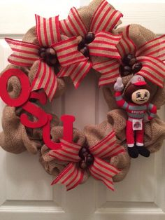 Ohio State Burlap Wreath by kellytothscreations on Etsy https://www.etsy.com/listing/225303798/ohio-state-burlap-wreath