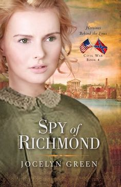 Early reviews are coming in for Spy of Richmond (Heroines Behind the Lines #4) on Goodreads!
