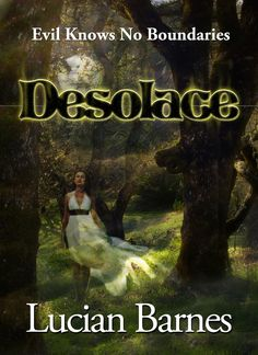 Desolace by: Lucian Barnes