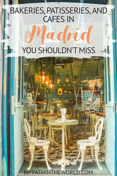 nine visit worthy bakeries, patisseries, and cafes in Madrid