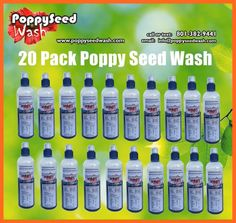 20 Pack Poppy Seed Wash Price: $96  +Shipping: $29.95           ($4.80  per bottle) ($6.29 per bottle with shipping) https://www.paypal.com/us/cgi-bin/webscr?cmd=_flow&SESSION=v6y-rMg1AgDTYfijD15D4lSXCjOlQnrg3h2UUICUo0NjwsSMJL-ea-SiD-i&dispatch=50a222a57771920b6a3d7b606239e4d529b525e0b7e69bf0224adecfb0124e9b61f737ba21b0819848475f0da5465a2ea26eae033cbe3bda