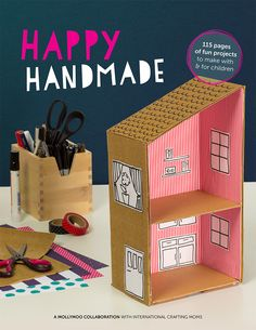 Happy Handmade is the coolest new craft book on the block! Make a space shuttle or a doll house or an arabian pillow fort, you and your kids will love it!