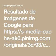 Resultado de imágenes de Google para https://s-media-cache-ak0.pinimg.com/originals/3c/93/ce/3c93ce71ec93a90b72976a08ac5ad053.jpg