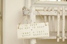 To shop or not to shop... what a VERY silly question